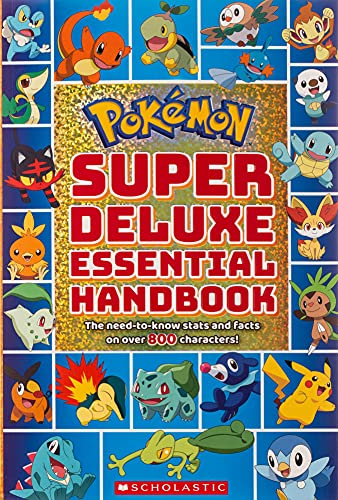 Pokémon Super Deluxe Essential Handbook: The Need-to-know Stats and Facts on over 800 Characters!の詳細を見る