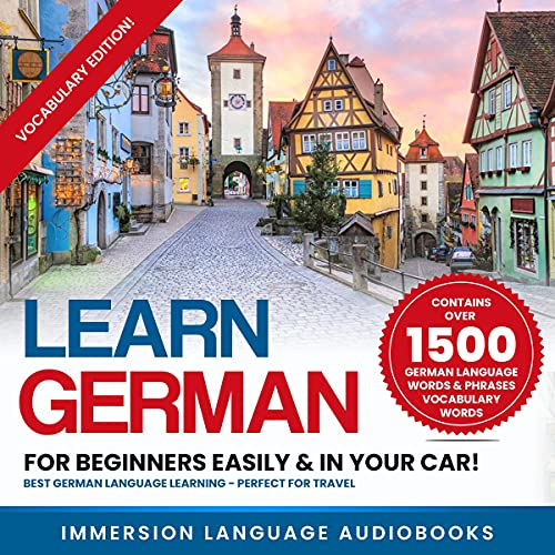 Learn German for Beginners Easily & in Your Car! Vocabulary Edition! Audiobook By Immersion Language Audiobooks cover art