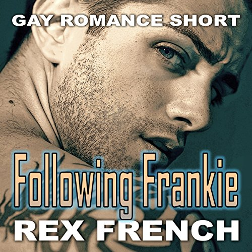 Following Frankie: Gay Romance Short audiobook cover art