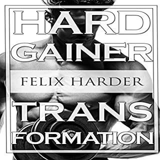 Bodybuilding: The Hardgainer Transformation cover art