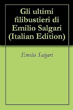 Gli ultimi filibustieri di Emilio Salgari