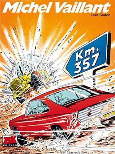 Michel Vaillant Band 16: Km. 357 (ZACK-Edition)