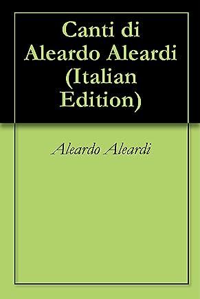 Canti di Aleardo Aleardi