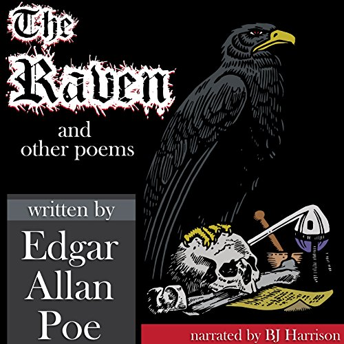 The Raven and Other Poems [Classic Tales Edition] audiobook cover art