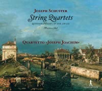 Joseph Schuster: String Luartets