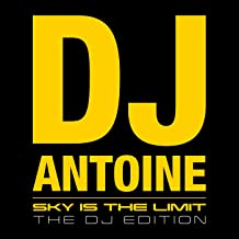 dj antoine sky is the limit mp3