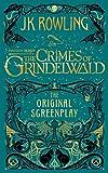 Fantastic Beasts: Crimes of Grindelwald ― Original Screenplay (Harry Potter)