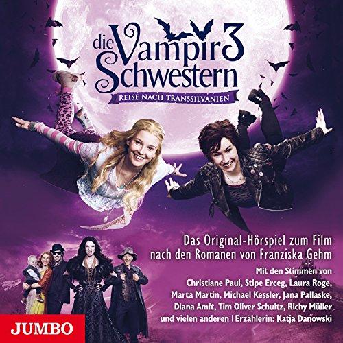 Reise nach Transsilvanien: Die Vampirschwestern - Filmhörspiel 3