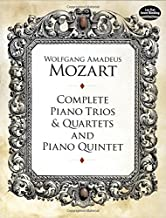 Complete Piano Trios and Quartets and Piano Quintet (Dover Chamber Music Scores)