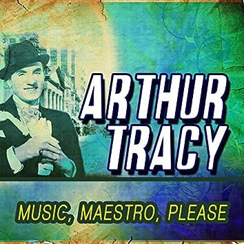 Music, Maestro, Please