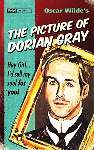 The Picture of Dorian Gray (Pulp! The Classics)
