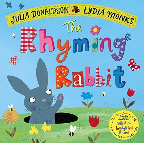 The Rhyming Rabbit (Julia Donaldson/Lydia Monks)