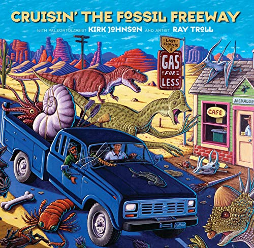 Crusin' the Fossil Freeway: An Epoch Tale of a Scientist and an Artist on the Ultimate 5,000-Mile Paleo Road Trip (English Edition)