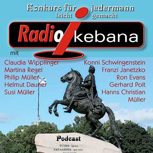 Radio Ikebana: Konkurs für jedermann, leicht gemacht (feat. Gerhard Polt) [Podcast, Vol. 2]
