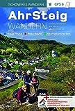 AhrSteig Wandern mit Rotweinwanderweg: Offizieller Wanderführer mit neuester Trasse