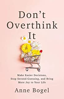Don`t Overthink It