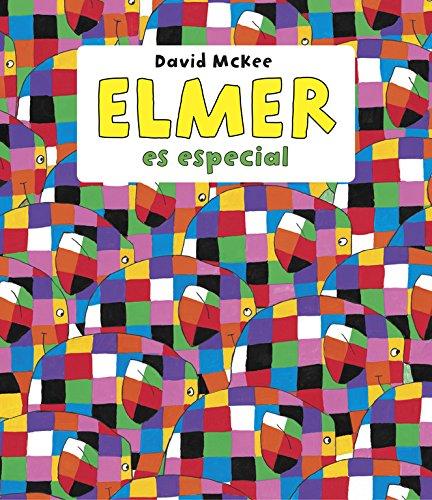 Elmer es especial (Elmer. Recopilatorio de álbumes ilustrad