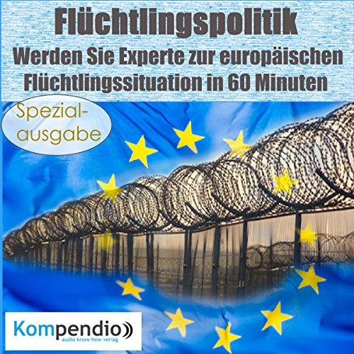 Flüchtlingspolitik - Werden Sie Experte zur europäischen Flüchtlingssituation in 60 Minuten Titelbild