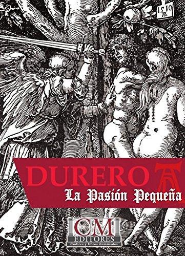 LIBRO DE ESTUDIOS LA PASIÓN PEQUEÑA (COLECCIÓN ALBERTO DURERO)