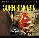 John Sinclair Classics: Der Blutgraf