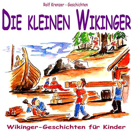 Die kleinen Wikinger. Wikinger-Geschichten für Kinder Titelbild
