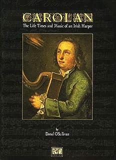 Carolan The Life Times and Music of an Irish Harper