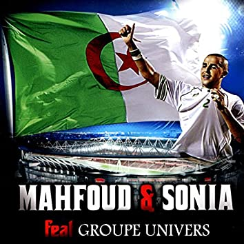 Mahfoud & Sonia (feat. Groupe Univers)