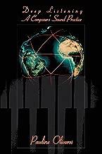 Best deep listening a composer's sound practice Reviews