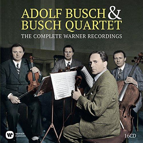 Adolf Busch & The Busch Quartet: The Complete Warner Recordings (Box16Cd)