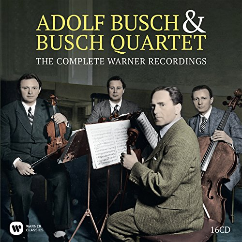 Adolf Busch & The Busch Quartet - Complete Warner Recordings