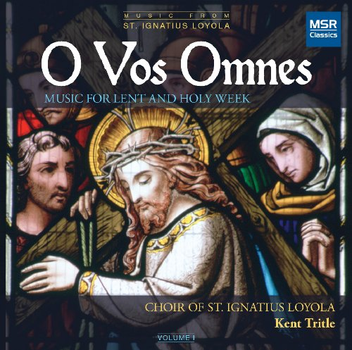 O Vos Omnes: Music for Lent & Holy Week [Importado]