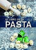 Libro de la pasta, El (Cocina Gourmet)