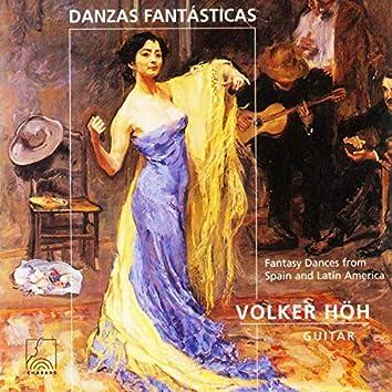 Danzas Fantásticas - Fantasy Dances from Spain and Latin America for Guitar Solo