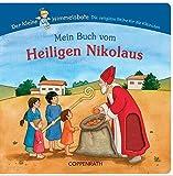 Mein Buch vom Heiligen Nikolaus (Der Kleine Himmelsbote) - Dorothea Cüppers