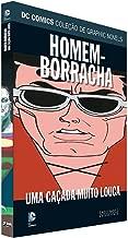 DC Graphic Novels. Homem-Borracha. Em Fuga