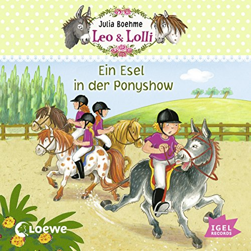 Ein Esel in der Ponyshow (Leo & Lolli 4) audiobook cover art