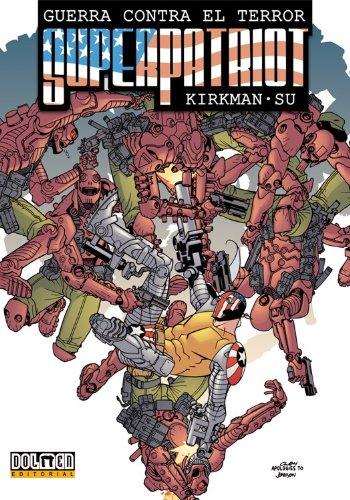 Superpatriot: Guerra contra el terror