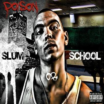 Slum Or School