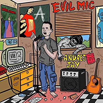 Evil Mic