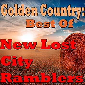 Golden Country: Best Of New Lost City Ramblers
