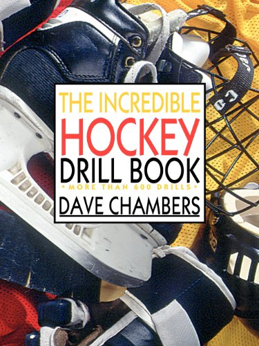 The Incredible Hockey Drill Book: More Than 600 Drills