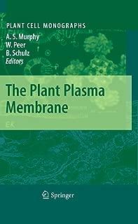 The Plant Plasma Membrane (Plant Cell Monographs Book 19)