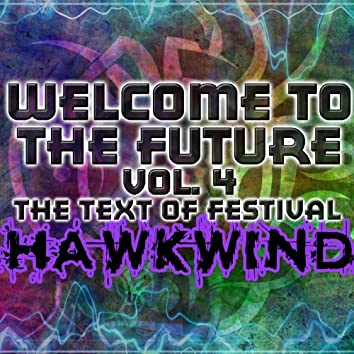 Welcome to the Future Vol. 4: The Text of Festival