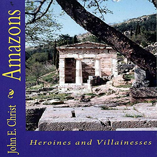 Amazons: Heroines and Villainesses cover art