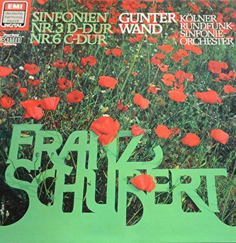Franz Schubert - Kölner Rundfunk-Sinfonie-Orchester , Günter Wand - Sinfonie Nr. 3 D-dur D200 / Sinfonie Nr. 6 C-dur D589 - EMI - EL 19 9988 1, Deutsche Harmonia Mundi - 067 19 9988 1