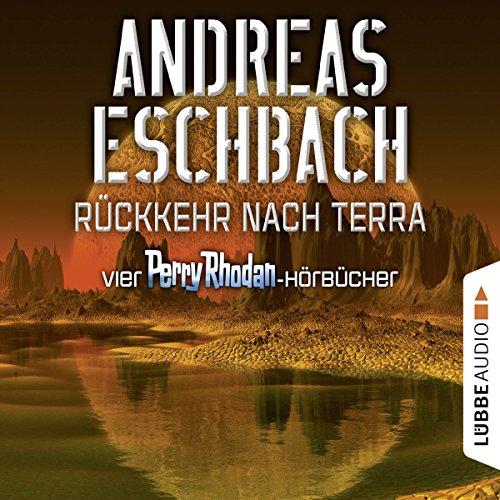 Rückkehr nach Terra: Vier Perry Rhodan-Hörbücher Titelbild