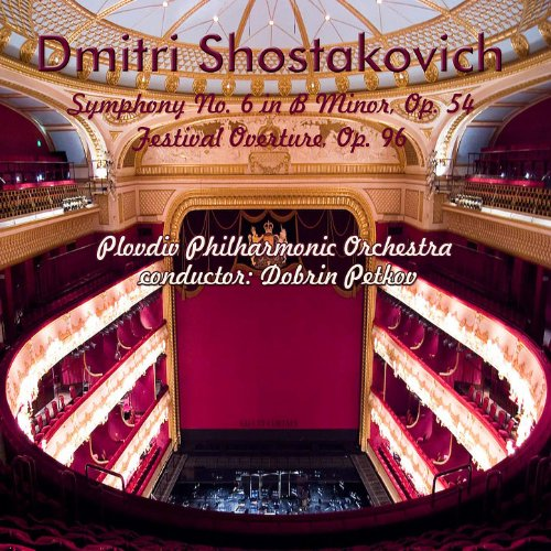 Dmitri Shostakovich: Symphony No. 6 in B Minor, Op. 54 - Festival Overture, Op. 96