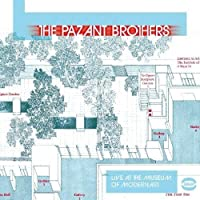 Live At The Museum Of Modern Art by PAZANT BROTHERS (2003-11-25)