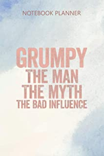 Notebook Planner Mens Grumpy The Man The Myth The Bad Influence: Personal Budget, Mom, Budget Tracker, Diary, 114 Pages, 6...