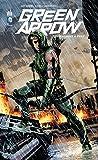 Green Arrow, tome 1 - Machine à tuer